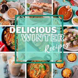 delicious winter comfort food banner with pictures in a collage